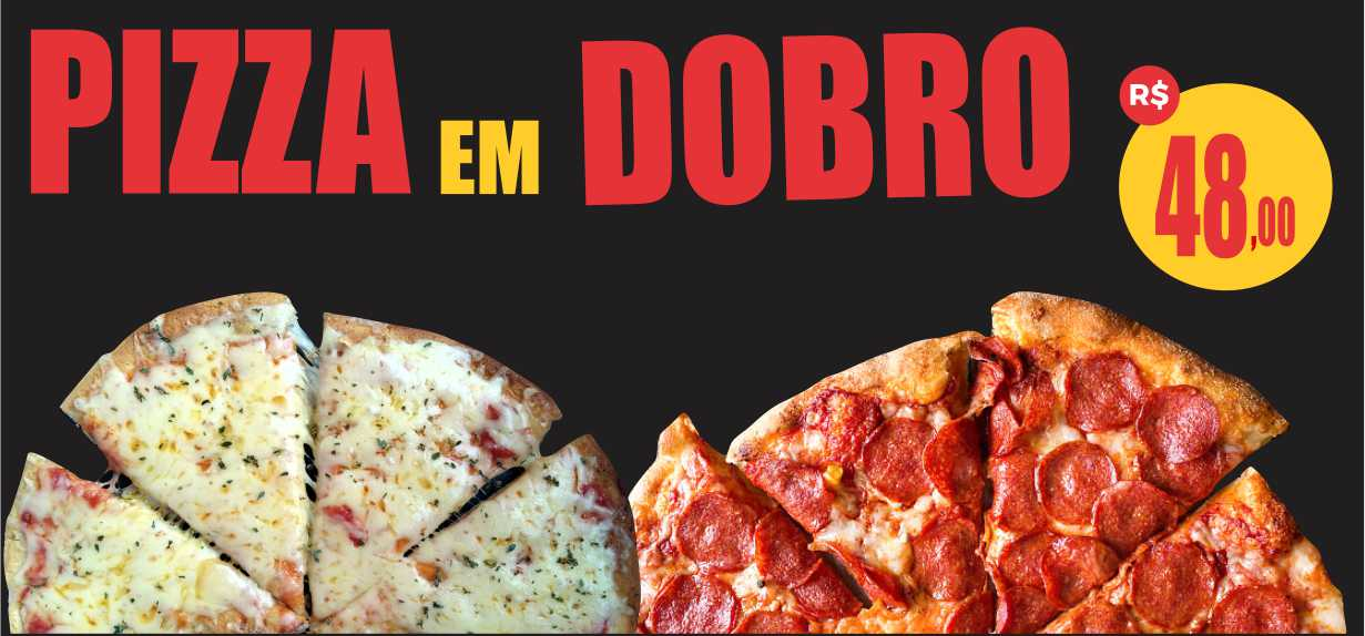 pizza em dobro